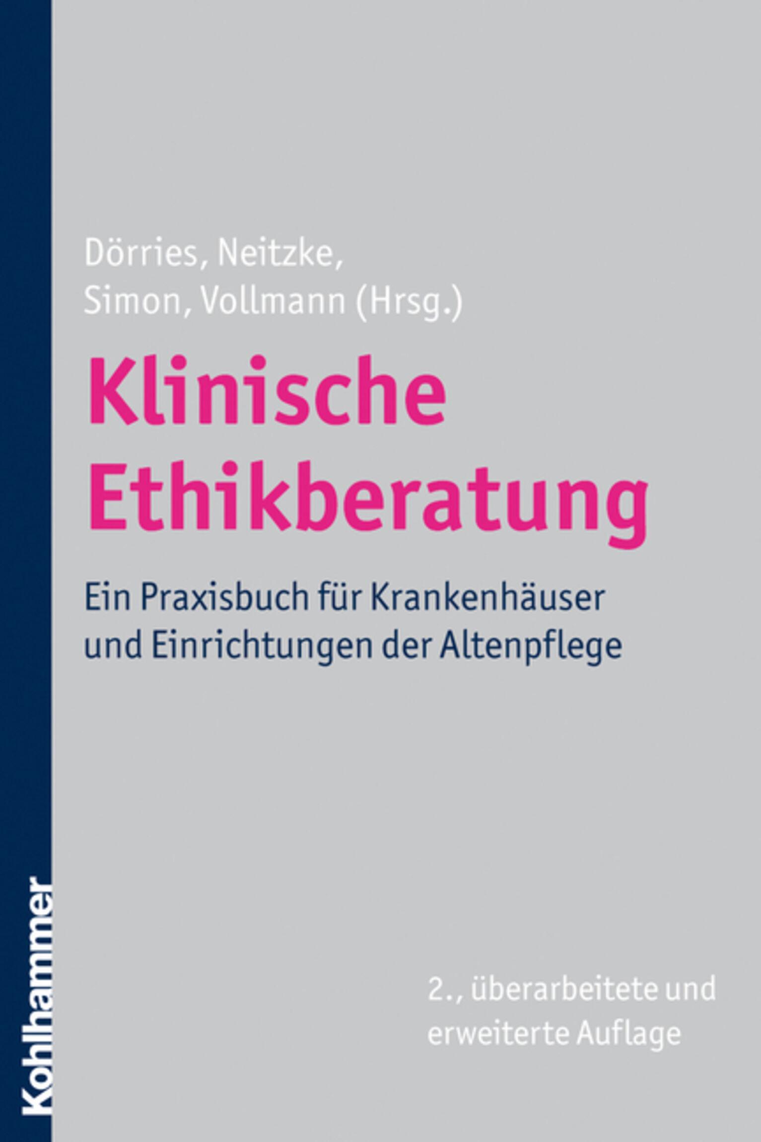 2010 Klinische Ethikberatung. Ein Praxisbuch Buchcover Dörries
