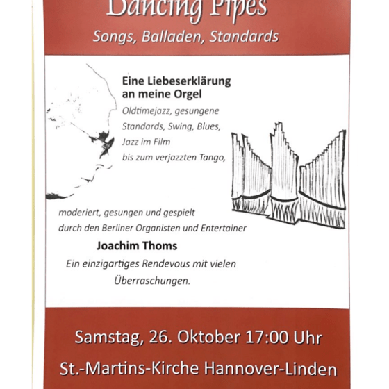 Dancing Pipes - Orgelkonzert Achim Thoms