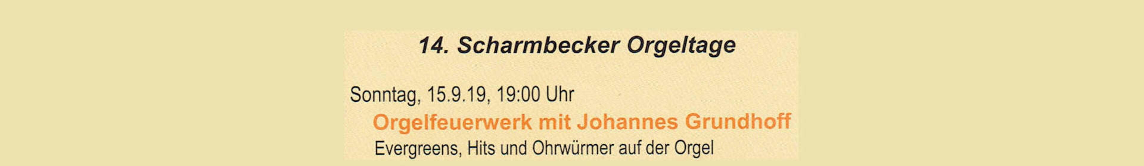 15.09.2019: 14. Scharmbecker Orgeltage