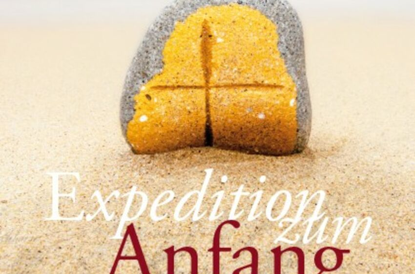 Expedition zum Anfang