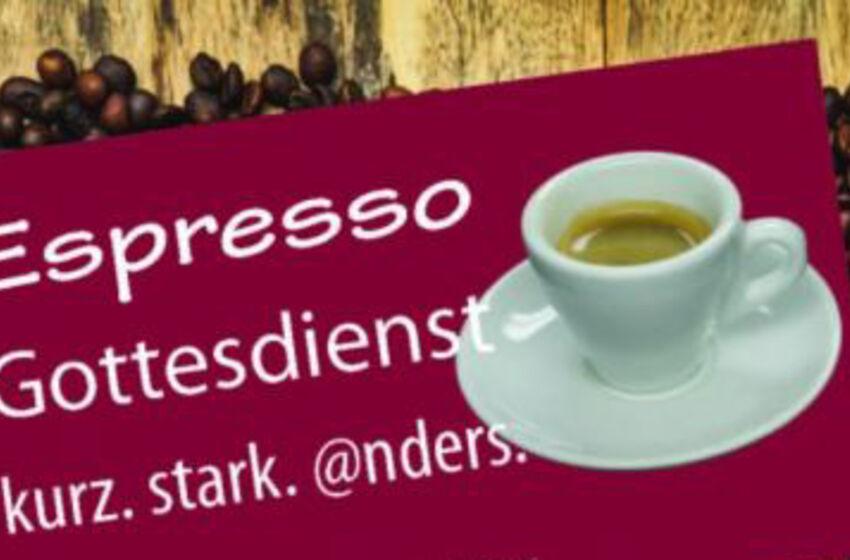 Espresso-Gottesdienst