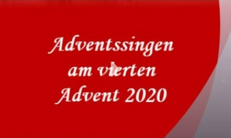 Adventssingen am vierten Advent 2020